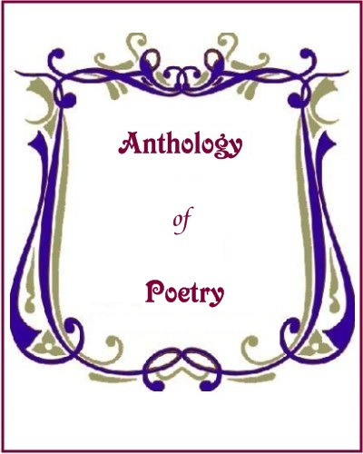 anthology of poems Example sentences with anthology of poetry, translation memory his poetry was selected for chokusen wakashu ( anthologies of japanese poetry compiled by imperial command ) including.